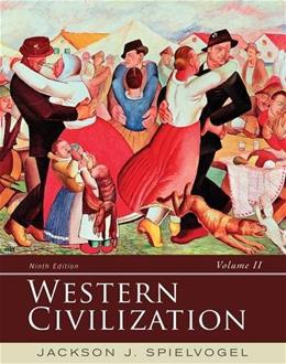 Western Civilization: Volume II: Since 1500, by Spielvogel, 9th Edition 9781285436555