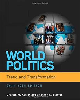 World Politics: Trend and Transformation, 2014 - 2015 (with CourseMate Printed Access Card) PKG 9781285437279
