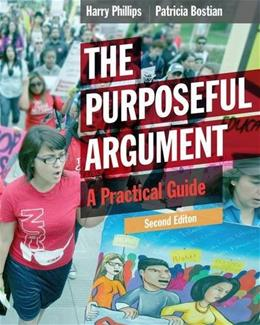 The Purposeful Argument: A Practical Guide 2 9781285438054
