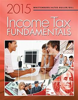 Income Tax Fundamentals 2015, by Whittenburg, 33rd Edition 33 w/CD 9781285439525