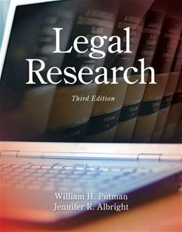 Legal Research, by Putman, 3rd Edition 9781285439938