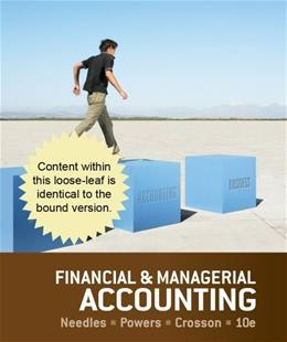 Financial and Managerial Accounting, by Needles, 10th Edition 9781285441979
