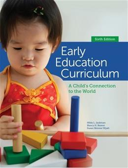 Early Education Curriculum: A Childs Connection to the World 6 9781285443256