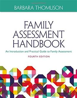 Family Assessment Handbook: An Introductory Practice Guide to Family Assessment, by Thomlison, 4th Ediiton 9781285443973