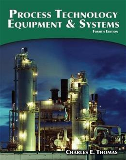 Process Technology Equipment and Systems 4 9781285444581