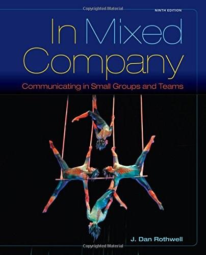 In Mixed Company: Communicating in Small Groups 9 9781285444604