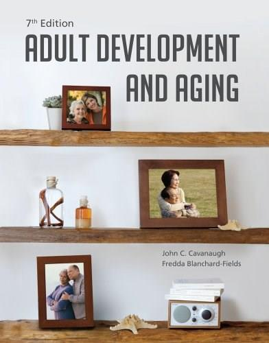 Adult Development and Aging 7 9781285444918