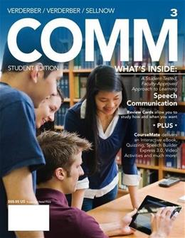 COMM, by Verdeber, 3rd Edition 3 PKG 9781285445588