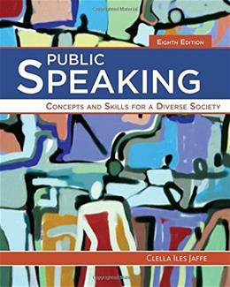 Public Speaking: Concepts and Skills for a Diverse Society 8 9781285445854