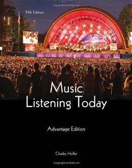 Music Listening Today, by Hoffer, 5th Cengage Advantage Edition 5 PKG 9781285446189