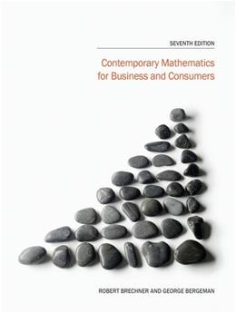 Contemporary Mathematics for Business and Consumers, by Brechner, 7th Brief Edition 9781285448596