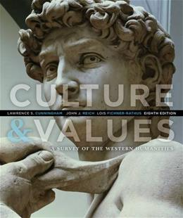 Culture and Values: A Survey of the Western Humanities 8 9781285449326