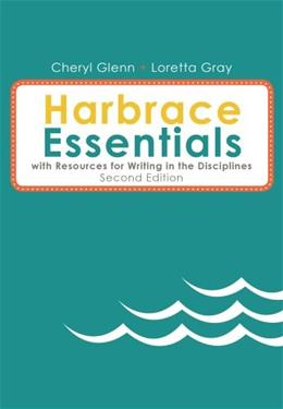Harbrace Essentials with Resources for Writing in the Disciplines, by Glenn, 2nd Edition 9781285451817