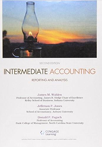 Intermediate Accounting: Reporting and Analysis, by Wahlen, 2nd Edition 9781285453859