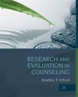 Research and Evaluation in Counseling, by Erford, 2nd Edition 9781285454894