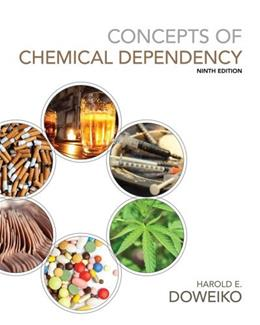 Concepts of Chemical Dependency (Book Only) 9 9781285455136
