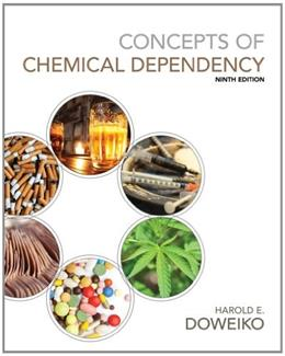 Concepts of Chemical Dependency (with CourseMate, 1 term (6 months) Printed Access Card) 9 PKG 9781285457178