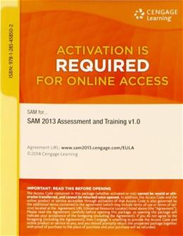 SAM 2013 Assessment and Training, by Course Technology, v1.0 Printed Access Card, Access Code Only PKG 9781285458502