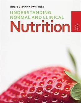 Understanding Normal and Clinical Nutrition 10 9781285458762