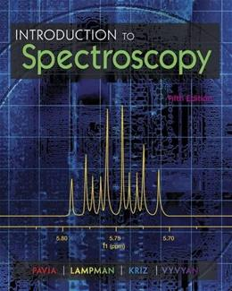 Introduction to Spectroscopy 5 9781285460123