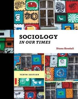 Sociology in Our Times 10 9781285460239