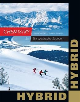 Chemistry: The Molecular Science, Hybrid Edition (with OWLv2 24-Months Printed Access Card) 5 PKG 9781285461847