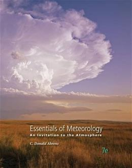 Essentials of Meteorology: An Invitation to the Atmosphere 7 9781285462363