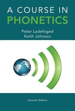 A Course in Phonetics 7 9781285463407