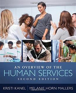 An Overview of the Human Services 2 9781285465104