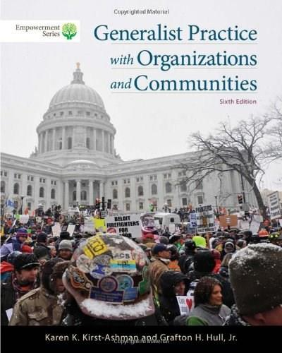 Generalist Practice with Organizations and Communities (Empowerment) 6 9781285465371