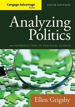 Cengage Advantage Books: Analyzing Politics 6 9781285465593