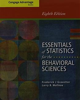 Essentials of Statistics for the Behavioral Sciences, by Gravetter, 8th Edition 8 PKG 9781285481685