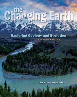 The Changing Earth: Exploring Geology and Evolution, 7th Edition 9781285733418