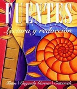 Fuentes: Lectura y redaccion, by Tuten, 5th Edition 9781285733555