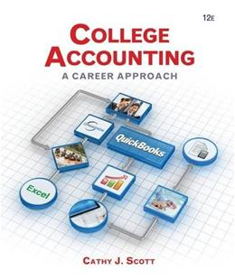College Accounting: A Career Approach, by Scott, 12th Edition 12 PKG 9781285735771