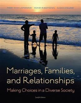 Marriages, Families, and Relationships: Making Choices in a Diverse Society 12 9781285736976