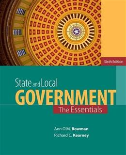 State and Local Government: The Essentials 6 9781285737485