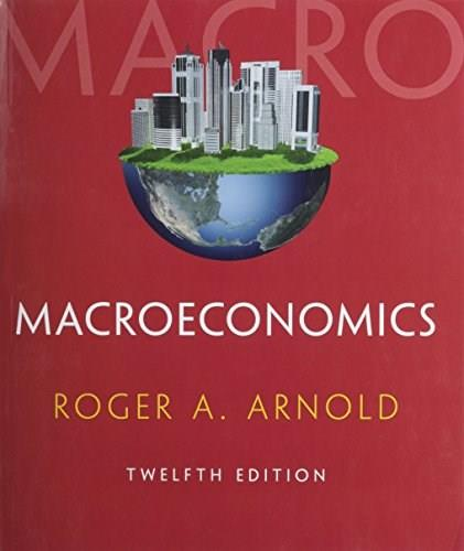 Macroeconomics, by Arnold, 12th Edition 9781285738314