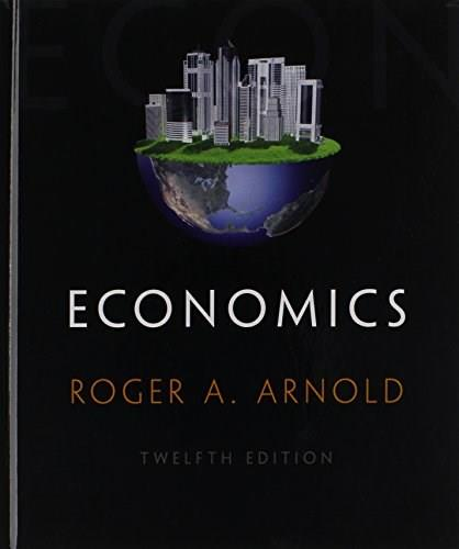 Economics, by Arnold, 12th Edition 9781285738321