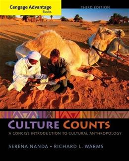 Cengage Advantage Books: Culture Counts: A Concise Introduction to Cultural Anthropology 3 9781285738512