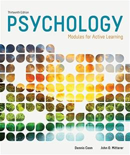 Psychology: Modules for Active Learning, by Coon, 13th Edition 9781285740560