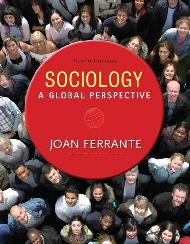 Sociology: A Global Perspective 9 9781285746463