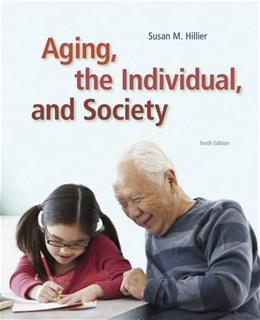 Aging, the Individual, and Society 10 9781285746616