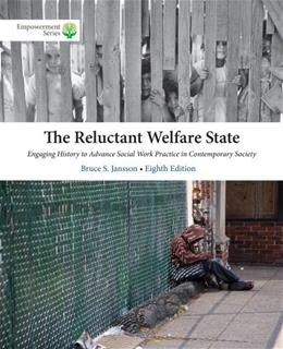 Reluctant Welfare State, by Jansson, 8th Edition 8 PKG 9781285746920