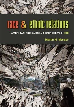Race and Ethnic Relations: American and Global Perspectives 10 9781285749693