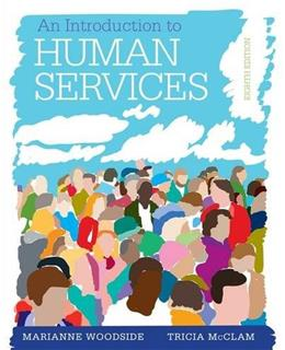 An Introduction to Human Services 8 9781285749907
