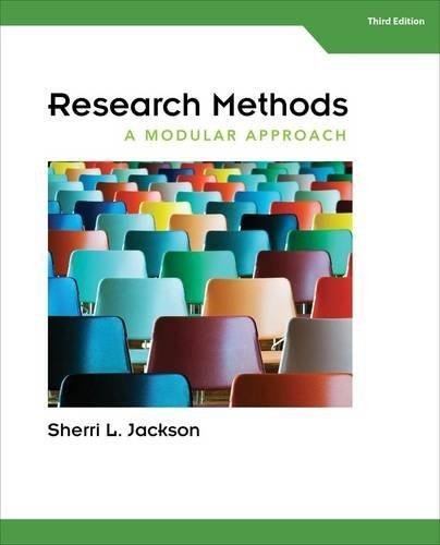Research Methods: A Modular Approach, by Jackson, 3rd Edition 9781285750491