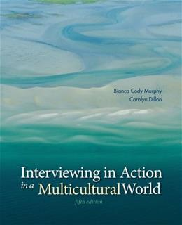 Interviewing in Action in a Multicultural World (with CourseMate Printed Access Card) 5 PKG 9781285751085