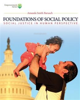 Foundations of Social Policy (Book Only): Social Justice in Human Perspective 5 9781285751603