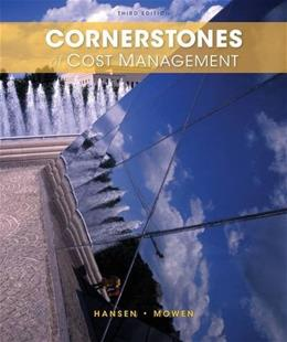 Cornerstones of Cost Management (Cornerstones Series) 3 9781285751788